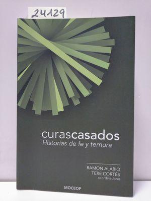 CURAS CASADOS. HISTORIAS DE FE Y TERNURA