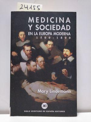 MEDICINA Y SOCIEDAD EN LA EUROPA MODERNA 1500-1800