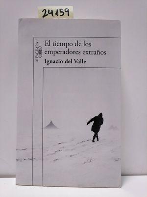 EL TIEMPO DE LOS EMPERADORES EXTRAÑOS (CAPITÁN ARTURO ANDRADE 2)