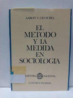 EL MÉTODO Y LA MEDIDA EN SOCIOLOGÍA