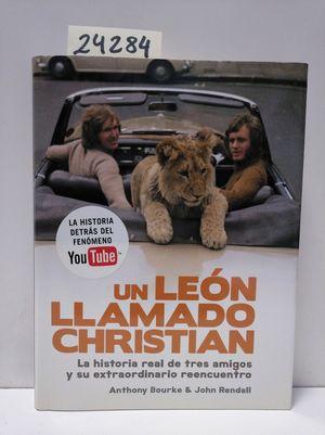 UN LEÓN LLAMADO CHRISTIAN