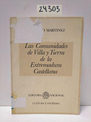 COMUNIDADES DE VILLA Y TIERRA. LA EXTREMADURA CASTELLANA