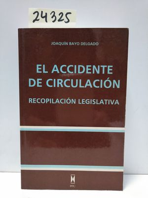 ACCIDENTE DE CIRCULACIÓN, EL