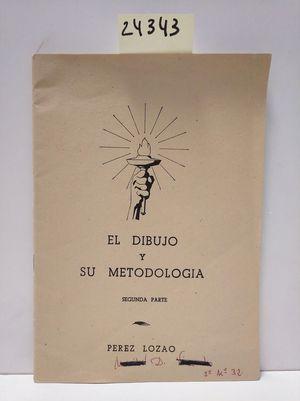 EL DIBUJO Y SU METODOLOGÍA. SEGUNDA PARTE