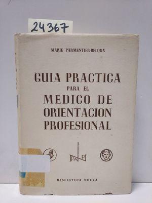 GUIA PRÁCTICA PARA EL MÉDICO DE ORIENTACIÓN PROFESIONAL