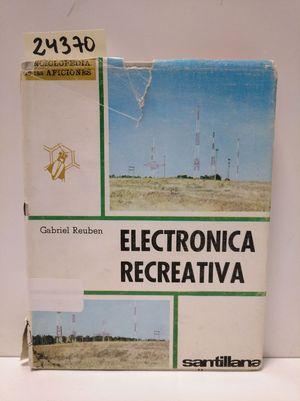ELECTRÓNICA RECREATIVA.