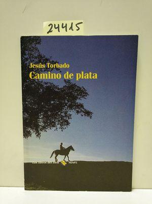 CAMINO DE PLATA (LOS LIBROS DEL TREN)