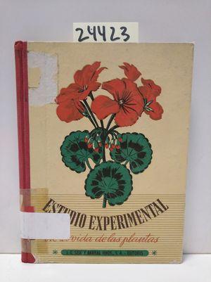 ESTUDIO EXPERIMENTAL DE LA VIDA DE LAS PLANTAS