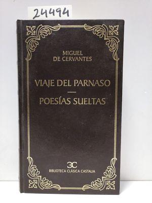 VIAJE DEL PARNASO ; POESÍAS SUELTAS