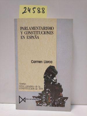 PARLAMENTARISMO Y CONSTITUCIONES EN ESPAÑA