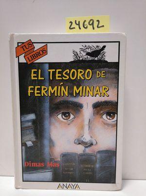 EL TESORO DE FERMÍN MINAR (COLECCIÓN 'TUS LIBROS')