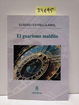 EL GUARISMO MALDITO
