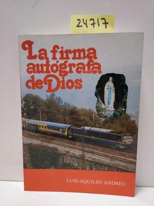 LA FIRMA AUTÓGRAFA DE DIOS