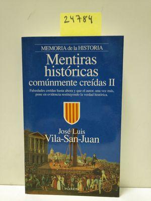 MENTIRAS HISTÓRICAS COMÚNMENTE CREÍDAS, II