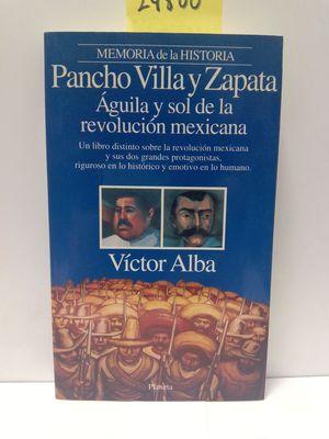 PANCHO VILLA Y ZAPATA