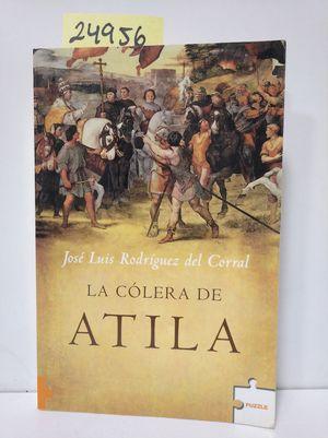 LA CÓLERA DE ATILA