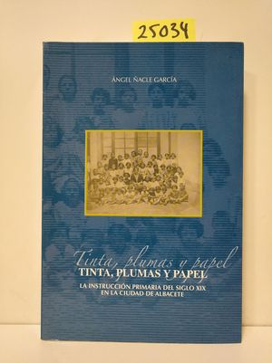 TINTA, PLUMAS Y PAPEL