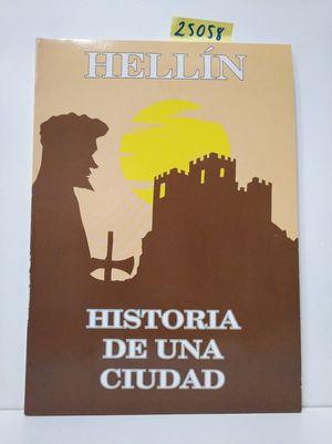 HELLÍN. HISTORIA DE UNA CIUDAD