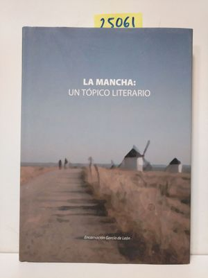LA MANCHA: UN TÓPICO LITERARIO