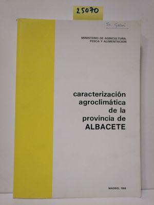 CARACTERIZACIÓN AGROCLIMÁTICA DE LA PROVINCIA DE ALBACETE