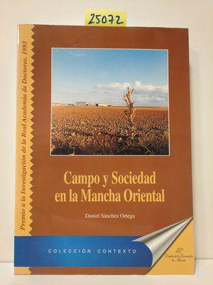 CAMPO Y SOCIEDAD EN LA MANCHA ORIENTAL