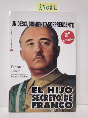 EL HIJO SECRETO DE FRANCO