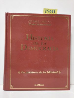HISTORIA DE LA DEMOCRACIA 1976-1995
