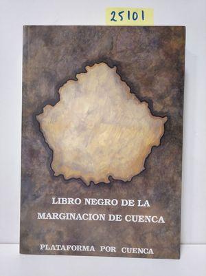 LIBRO NEGRO DE LA MARGINACIÓN DE CUENCA