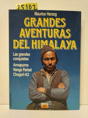 GRANDES AVENTURAS DEL HIMALAYA