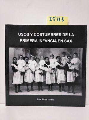 USOS Y COSTUMBRES DE LA PRIMERA INFANCIA EN SAX