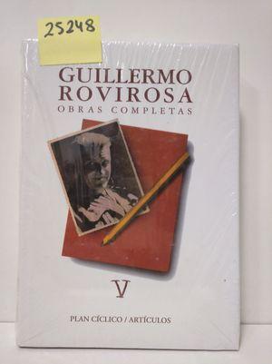 GUILLERMO ROVIROSA. OBRAS COMPLETAS.
