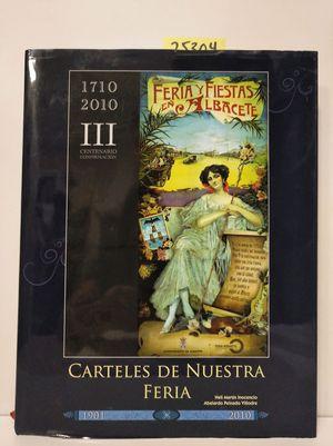 CARTELES DE NUESTRA FERIA. 1710-2010