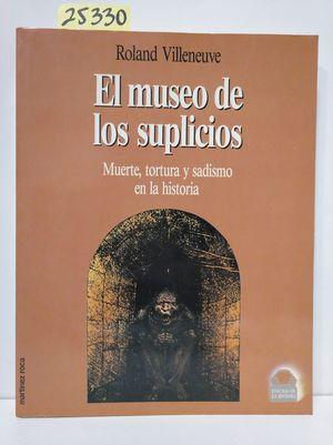 MUSEO DE LOS SUPLICIOS, EL