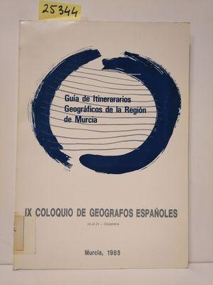 GUÍA DE ITINERARIOS GEOGRÁFICOS DE LA REGIÓN DE MURCIA