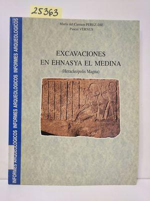 EXCAVACIONES EN EHNASYA EL MEDINA