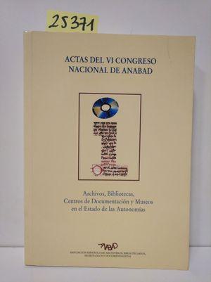 ACTAS DEL VI CONGRESO NACIONAL DE ANABAD