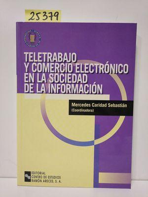 TELETRABAJO Y COMERCIO ELECTRÓNICO EN LA SOCIEDAD DE LA INFORMACIÓN