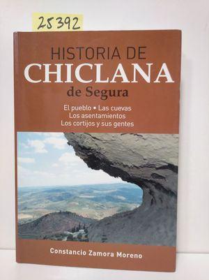 HISTORIA DE CHICLANA DE SEGURA