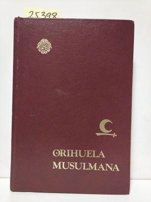 ORIHUELA MUSULMANA
