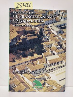 EL FRANCISCANISMO EN ANDALUCÍA