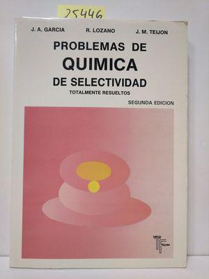 PROBLEMAS DE QUÍMICA DE SELECTIVIDAD