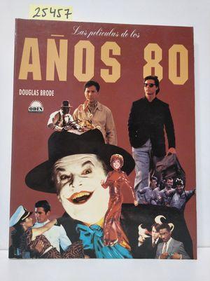 LAS PELÍCULAS DE LOS AÑOS 80 (CINE)