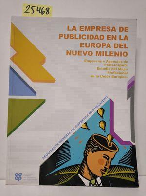 LA EMPRESA DE PUBLICIDAD EN LA EUROPA DEL NUEVO MILENIO.