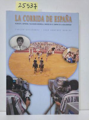 LA CORRIDA DE ESPAÑA