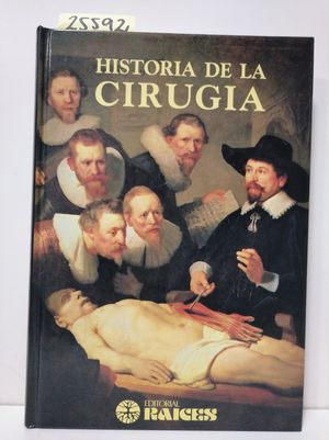 HISTORIA ILUSTRADA DE LA CIRUGÍA