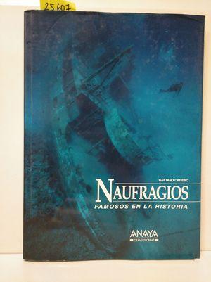 NAUFRAGIOS FAMOSOS EN LA HISTORIA.