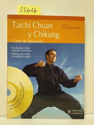 TAICHI CHUAN Y CHIKUNG