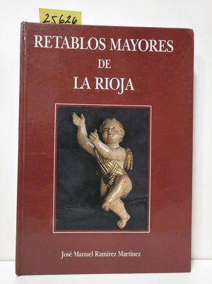 RETABLOS MAYORES DE LA RIOJA