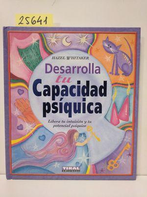 DESARROLLA TU CAPACIDAD PSÍQUICA
