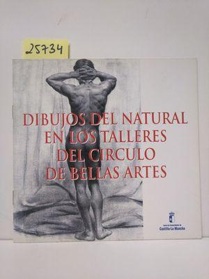 DIBUJOS DEL NATURAL EN LOS TALLERES DEL CÍRCULO DE BELLAS ARTES